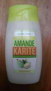 MONOPRIX - Crème de douche amande karite