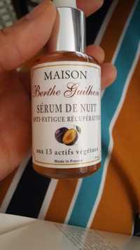 Maison Berthe Guilhem - Sérum de nuit - Anti-fatigue récupérateur