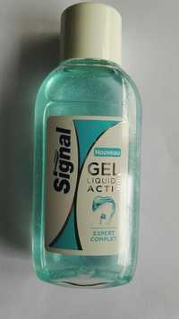 SIGNAL - Expert complet - Gel liquide actif