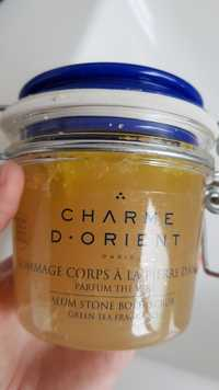 CHARME D'ORIENT - Gommage corps à la pierre d'alun parfum thé vert