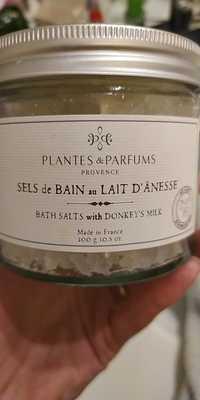 PLANTES & PARFUMS PROVENCE - Sels de bain au lait d'ânesse