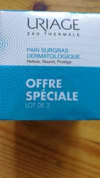 URIAGE - Pain surgras dermatologique