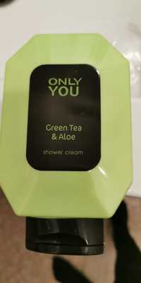 ONLY YOU - Gree tea & aloe - Shower cream