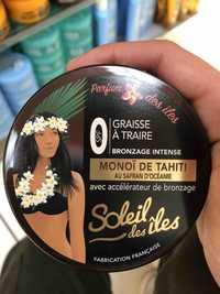 SOLEIL DES ILES - Monoï de Tahiti - Graisse à traire spf 0 bronzage intense