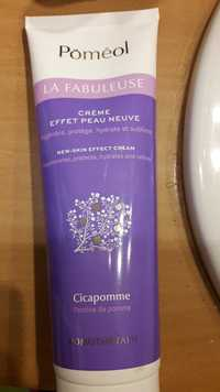 Pomeol - La fabuleuse - Crème effet peau neuve
