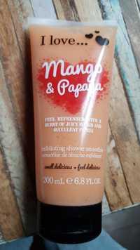 I LOVE... - Mango & papaya - Exfoliating shower smoothie