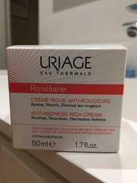 Uriage - Roséliane - Crème riche anti-rougeurs