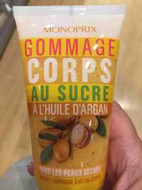 MONOPRIX - Gommage corps au sucre à l'huile d'argan