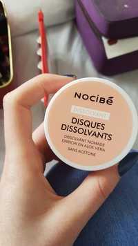 NOCIBÉ - Disques dissolvants