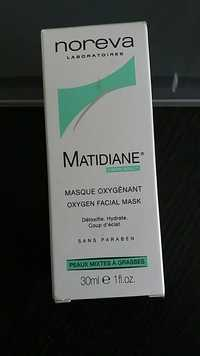 NOREVA - Matidiane - Masque oxygénant