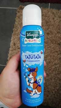 Kneipp - Tatütata - Nauturkind Mousse pour le bain et la douche pastèque