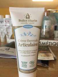 Ballot Flurin - Crème thermale articulaire