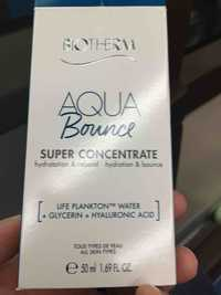 Biotherm - Aqua bounce - Super concentrate