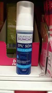 Laurence Dumont - Epil'soin huile d'azulène