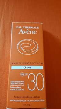 Avène - Crème haute protection 30