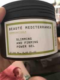 Beauté Mediterranea - Slimming and firming power gel