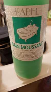 Isabel - Bain moussant senteur pin