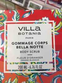 VILLA BOTANIA - Bella notte - Gommage corps fleur d'oranger