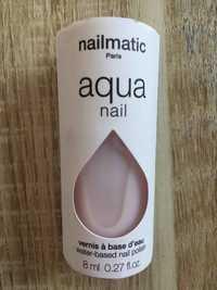 Nailmatic - Aqua nail - Vernis à base d'eau