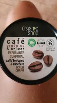 ORGANIC SHOP - Café - Exfoliante corporal