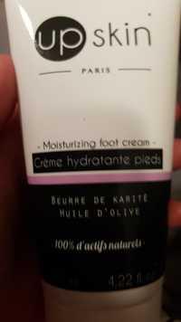UP SKIN - Crème hydratante pieds - Beurre de karité Huile d'olive