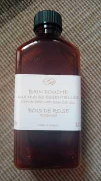 SAVONNERIE DE BORMES - Bois de rose - Bain douche aux huiles essentielles