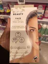 POP UP BEAUTY - Face wax strips Coconut oil & oat extract
