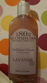 LE CHATELARD 1802 - Senteurs de Provence lavande - Exfoliant corps