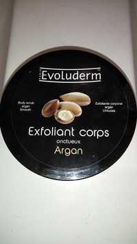 EVOLUDERM - Exfoliant corps onctueux argan