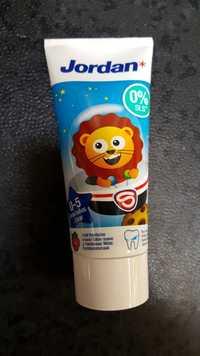 JORDAN - Dentifrice enfant 0-5 ans
