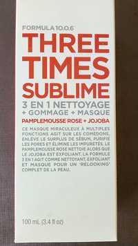 FORMULA 10.0.6 - Three times sublime 3 en 1 Nettoyage + gommage + masque
