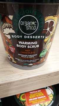 ORGANIC SHOP - Body desserts - Warming body scrub