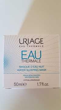 URIAGE - Eau thermale - Masque d'eau nuit