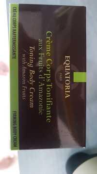 Equatoria - Crème corps tonifiante aux fruits d'Amazonie