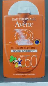 Eau Thermale Avène - Réflexe solaire spf 50+ enfant