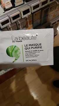 MONOPRIX - Le masque qui purifie Nettoie et tonifie la peau