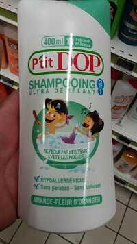 P'TIT DOP - Ultra démêlant shampooing