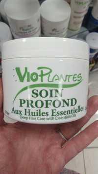 VIOPLANTES - Soin profond aux huiles essentielles