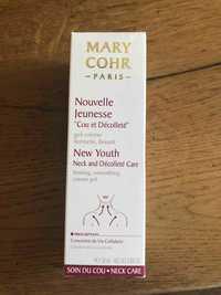 """MARY COHR - Nouvelle jeunesse """"Cou et décolleté"""""""