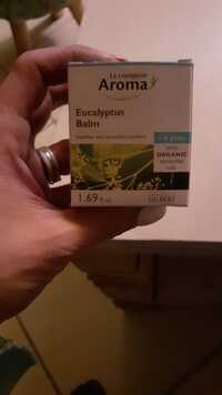 Le comptoir Aroma - Eucalyptus balm