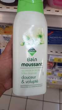 Leader Price - Bain moussant - Douceur & Volupté