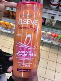 L'Oréal - Elsève dream long - Shampooing reconstructeur
