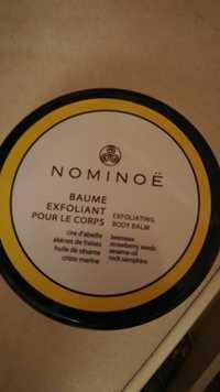 NOMINOË - Baume exfoliant pour le corps