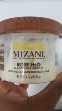 Mizani - Rose H2O - Conditioning hairdress