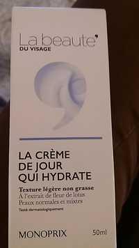 Monoprix - La crème de jour qui hydrate