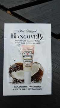 TOO FACED - Hangover - Base de teint revitalisante