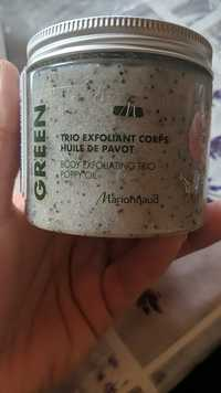 MARIONNAUD - Green - Trio exfoliant corps huile de pavot