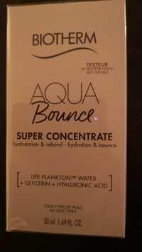 Biotherm - Aqua Bounce - Super concentrate
