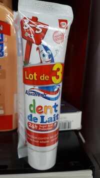 AQUAFRESH - Dentifrice dent de lait - 3 à 5 ans