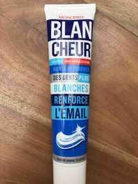 MONOPRIX - Blancheur dentifrice micro-particules & fluor